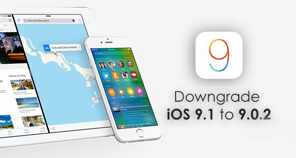 How to Downgrade iOS 9 from 9.1 to 9.0