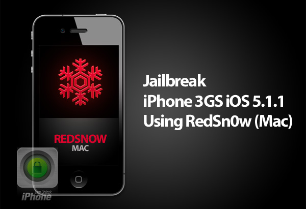 how to jailbreak an iphone 5 jailbreak iphone 3gs ios 5 1 1 using redsn0w mac lets 2405