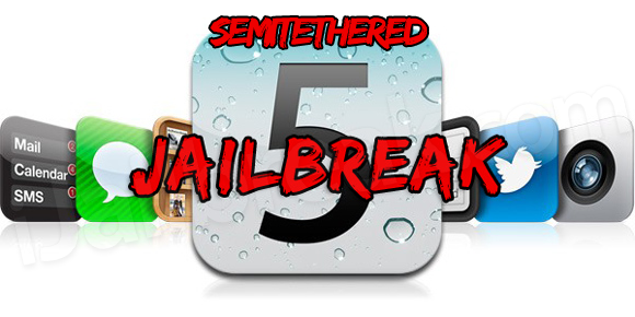 Semitethered iOS 5 Jailbreak