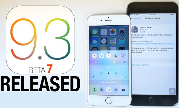 iOS 9.3 Beta 7 Download Release