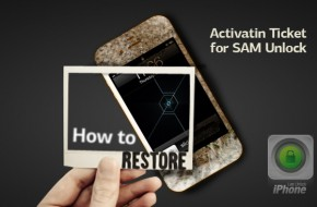 Restore Activation Ticket For SAM Unlock Using Two Methods [How to]