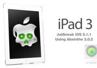 Use Absinthe 2.0.2 to Jailbreak iOS 5.1.1 Untethered on iPad 3 | Video