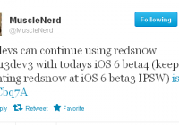 How to Jailbreak iOS 6 Beta 4 Using Redsn0w | Musclenerd Confirmed